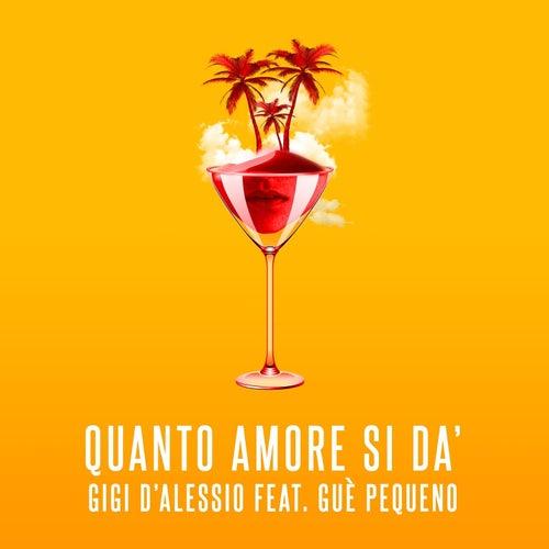 Quanto amore si dà de Gigi D'Alessio