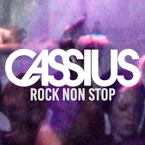Rock Non Stop von Cassius