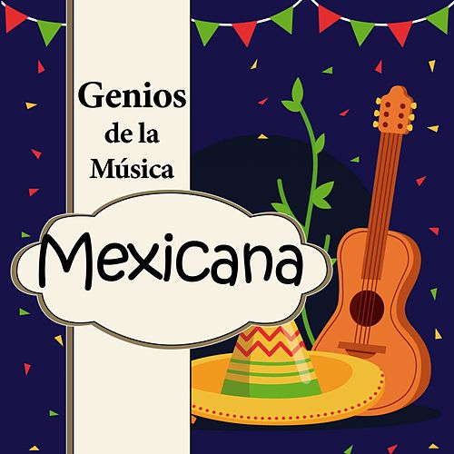 Genios de la Música Mexicana de Various Artists