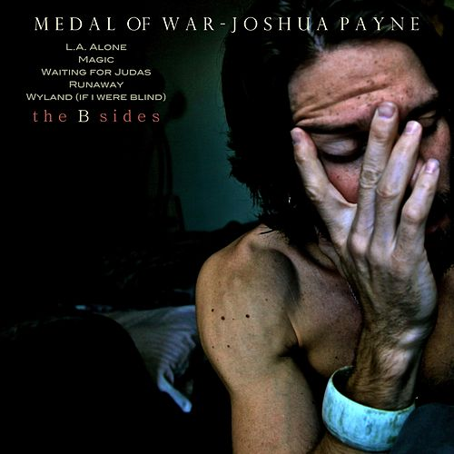 Medal of War (The B-Sides) de Joshua Payne