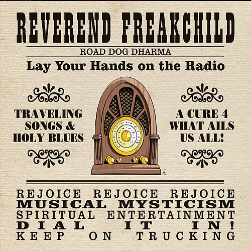 Road Dog Dharma de Reverend Freakchild