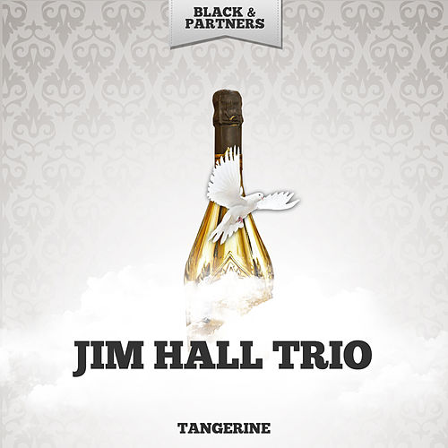 Tangerine by Jim Hall