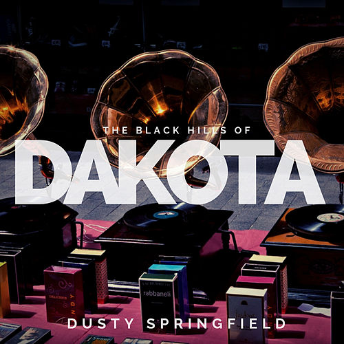The Black Hills of Dakota de Dusty Springfield