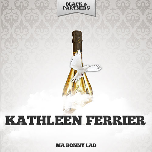 Ma Bonny Lad de Kathleen Ferrier