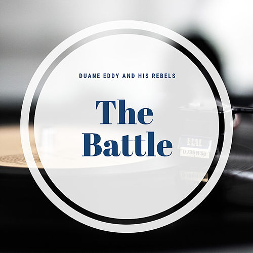 The Battle von Duane Eddy