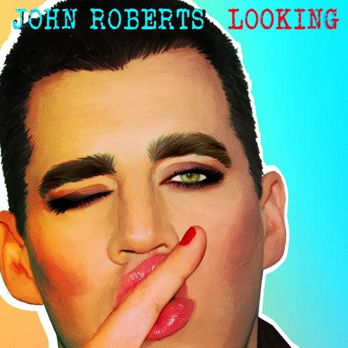 Looking by John Roberts