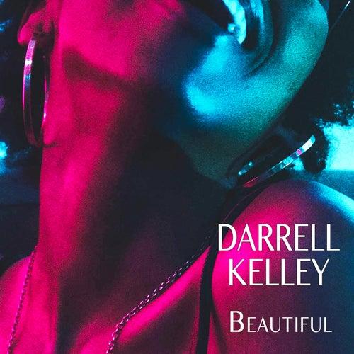Beautiful by Darrell Kelley