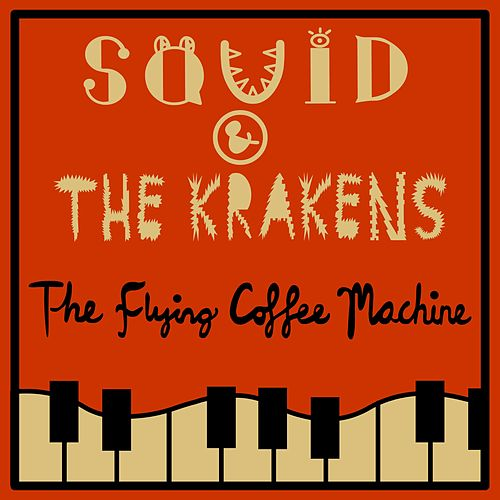 The Flying Coffee Machine by Squid