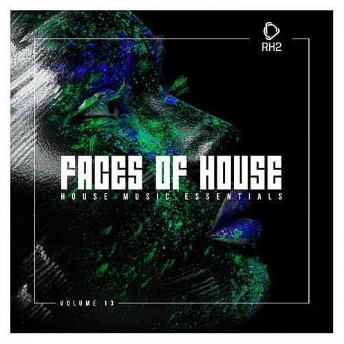 Faces of House, Vol. 13 de Various Artists