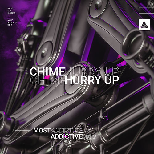 Hurry Up by Chime