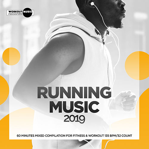 Running Music 2019: 60 Minutes Mixed Compilation for Fitness & Workout 135 bpm/32 Count - EP fra Super Fitness