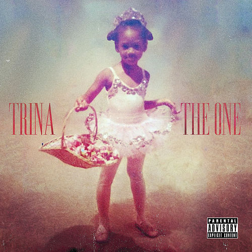 The One by Trina