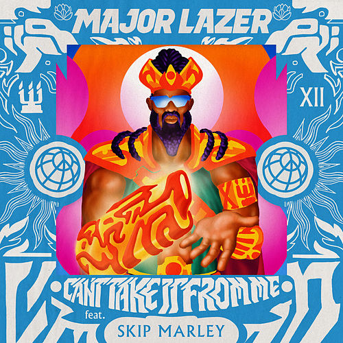 Can't Take It From Me (feat. Skip Marley) de Major Lazer