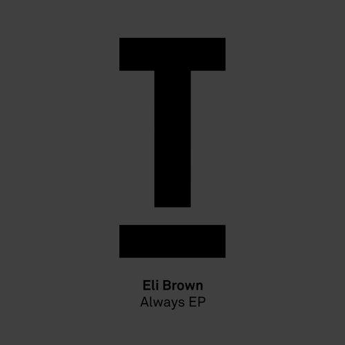 Always EP by Eli Brown