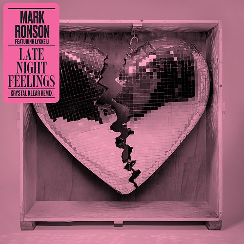 Late Night Feelings (Krystal Klear Remix) by Mark Ronson