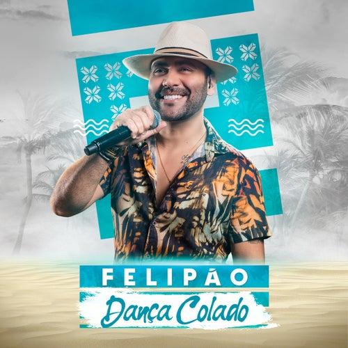 Dança Colado by Felipão