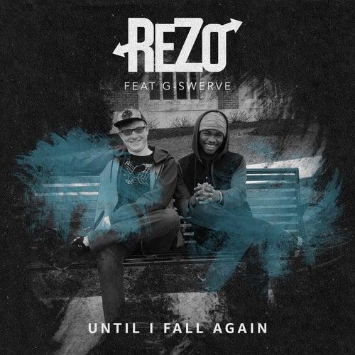 Until I Fall Again von Rezo