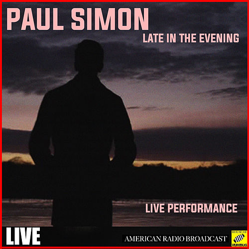 Late in the Evening (Live) de Paul Simon