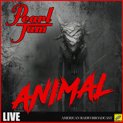 Animal (Live) de Pearl Jam