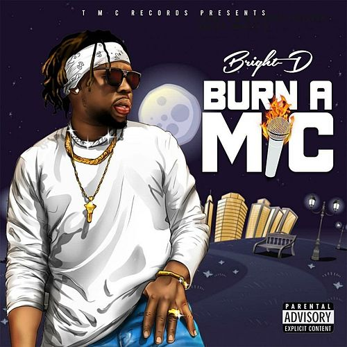Burn A Mic von Bright-D