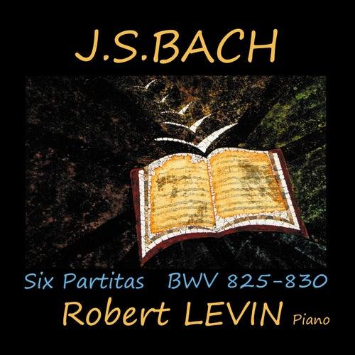 J.S. Bach: Six Partitas, BWV 825-830 von Robert Levin