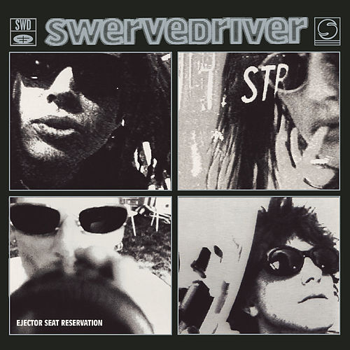 Ejector Seat Reservation by Swervedriver