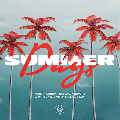 Summer Days (feat. Macklemore & Patrick Stump) de Martin Garrix