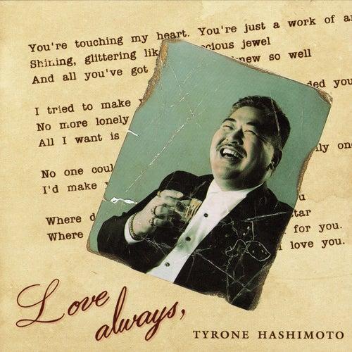 Love Always de Tyrone Hashimoto