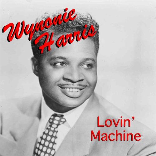 Lovin' Machine von Wynonie Harris