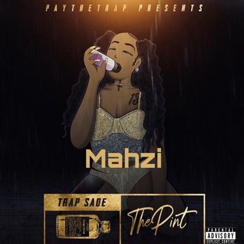 Trap Sade: The Pint by Mahzi