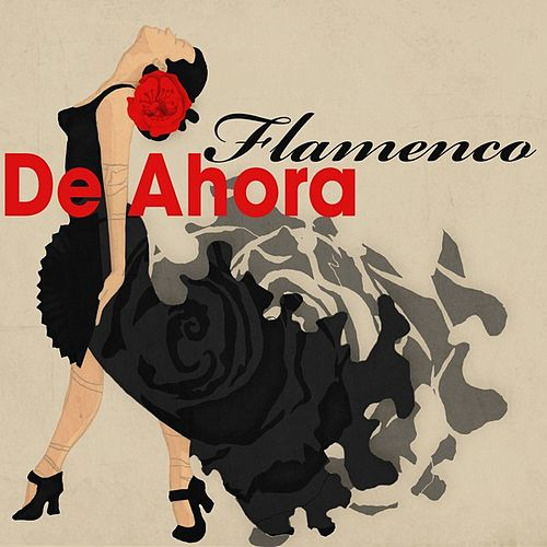 Flamenco de ahora de Various Artists