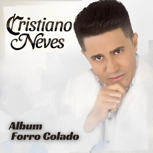 Álbum Forró Colado de Cristiano Neves