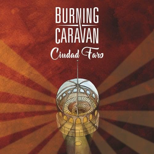Ciudad Faro de Burning Caravan