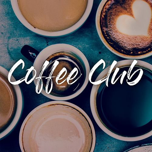 Coffee Club von Various Artists