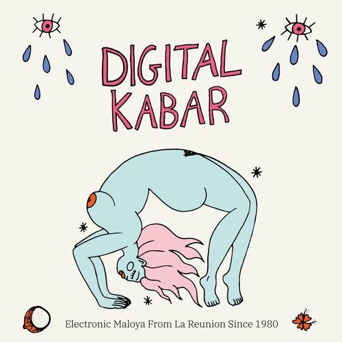Digital Kabar (Electronic Maloya from La Réunion Since 1980) de Various Artists
