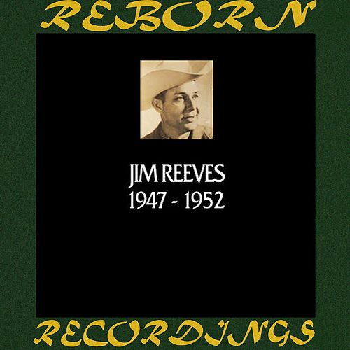 In Chronology 1947-1952 (HD Remastered) by Jim Reeves