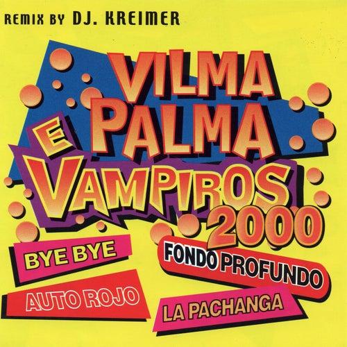 Vilma Palma e Vampiros 2000 de Vilma Palma E Vampiros