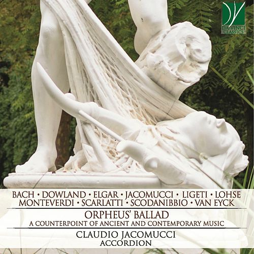 Orpheus' Ballad: A Counterpoint of Ancient and Contemporary Music (Arr. for Accordion) de Claudio Jacomucci