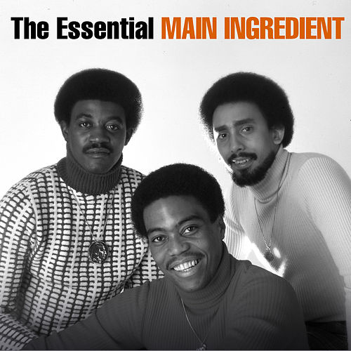 The Essential Main Ingredient by The Main Ingredient
