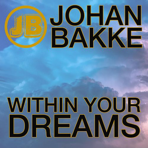 Within Your Dreams by Johan Bakke
