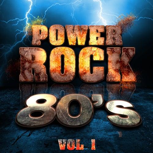 Power Rock 80's, Vol. 1 de Various Artists