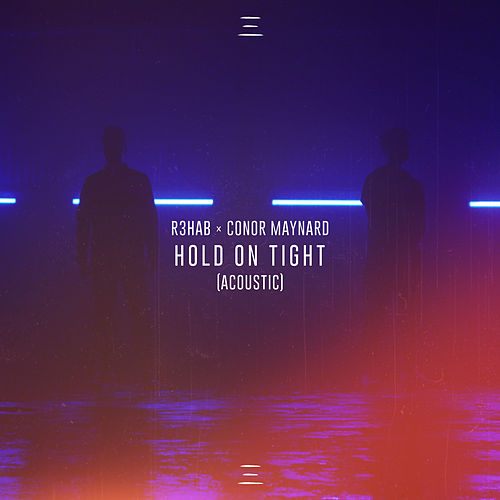 Hold On Tight (Acoustic) de R3HAB