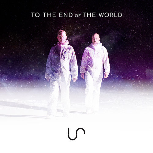 To the End of the World (Remixes) by Us