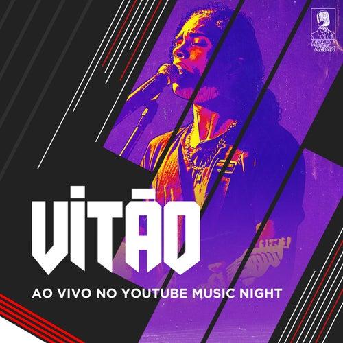 Vitão (Ao Vivo No Youtube Music Night, Rio De Janeiro / 2019) de Vitão