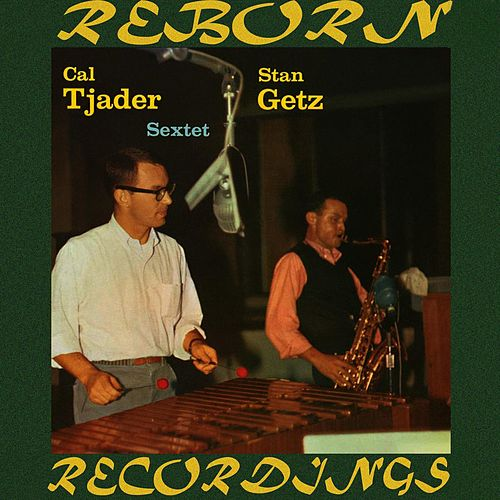 Cal Tjader-Stan Getz Sextet (HD Remastered) by Stan Getz
