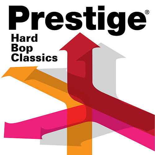 Prestige Records: Hard Bop Classics de Various Artists