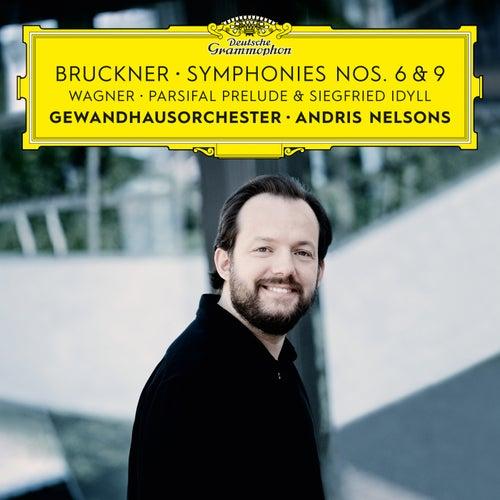 Bruckner: Symphonies Nos. 6 & 9 – Wagner: Siegfried Idyll / Parsifal Prelude di Gewandhausorchester Leipzig