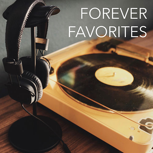 Forever Favorites von Various Artists