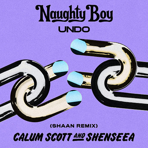 Undo (Shaan Remix) by Naughty Boy, Calum Scott & Shenseea
