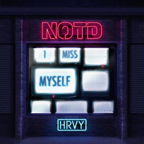 I Miss Myself de NOTD